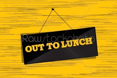 stock vector: out to lunch message-Raw Stock Photo ID: 24712