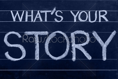 stock photo: whats your story question written on blackboard-Raw Stock Photo ID: 61253